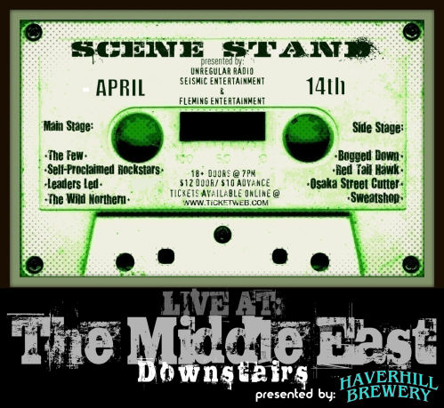 Scene Stand this Saturday April 14th at the Middle East Down!